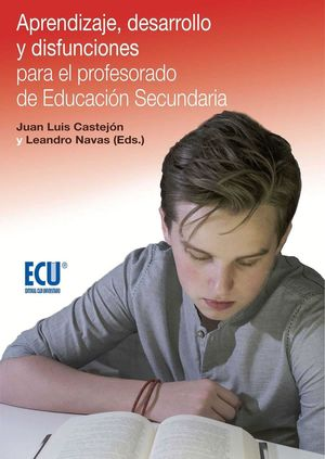 APRENDIZAJE, DESARROLLO Y DISFUNCIONES PARA EL PROFESORADO DE EDUCACIÓN SECUNDAR