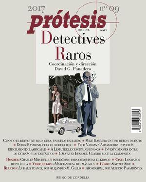 PROTESIS Nº9 2017 DETECTIVES RAROS