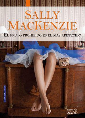 PACK SALLY MACKENZIE (NUNCA ES TARDE + EL FRUTO PR