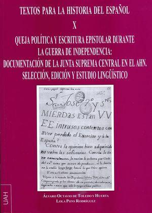QUEJA POLÍTICA Y ESCRITURA EPISTOLAR DURANTE LA GUERRA DE LA INDEPENCIA: DOCUMEN