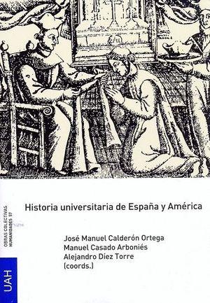 HISTORIA UNIVERSITARIA DE ESPAÑA Y AMERICA