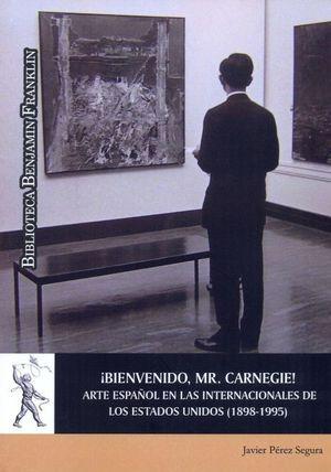 BIENVENIDO, MR. CARNEIGE!