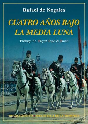 CUATRO AÑOS BAJO LA MEDIA LUNA