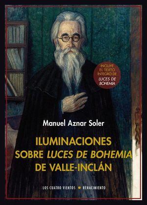 ILUMINACIONES SOBRE LUCES DE BOHEMIA DE VALLE-INCLAN