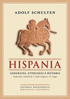 HISPANIA GEOGRAFIA, ETNOLOGIA E HISTORIA. 2ED.