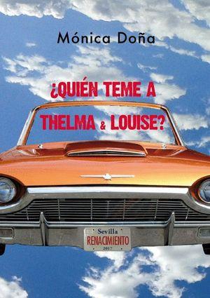 QUIEN TEME A THELMA & LOUISE?