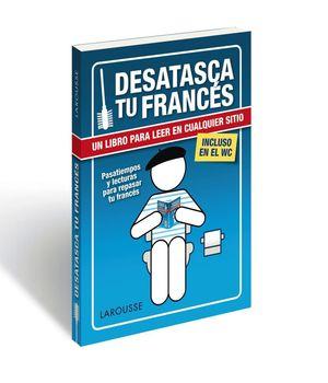 DESATASCA TU FRANCES