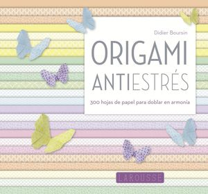 ORIGAMI ANTIESTRES