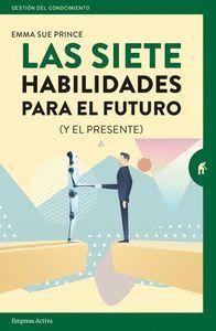 LAS SIETE HABILIDADES PARA EL FUTURO