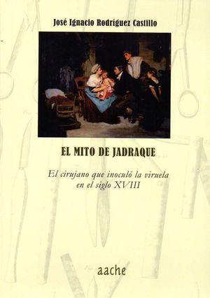 EL MITO DE JADRAQUE
