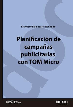 PLANIFICACIÓN DE CAMPAÑAS PUBLICITARIAS CON TOM MICRO