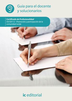 PROMOCIÓN Y PARTICIPACIÓN DE LA COMUNIDAD SORDA (GUÍA PARA EL DOCENTE Y SOLUCIONARIO)