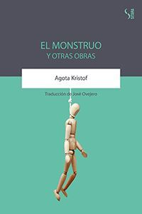 EL MONSTRUO Y OTRAS OBRAS