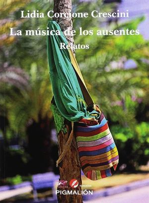 MUSICA DE LOS AUSENTES RELATOS,LA