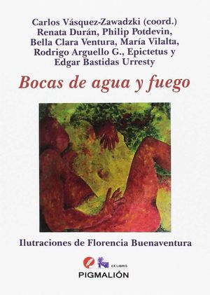 BOCAS DE AGUA Y FUEGO