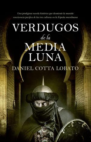 VERDUGOS DE LA MEDIA LUNA
