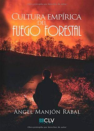 CULTURA EMPÍRICA DEL FUEGO FORESTAL