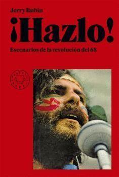 HAZLO ! -  ESCENARIOS DE LA REVOLUCION DEL 68