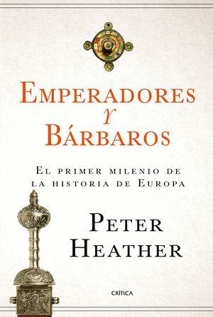 EMPERADORES Y BARBAROS
