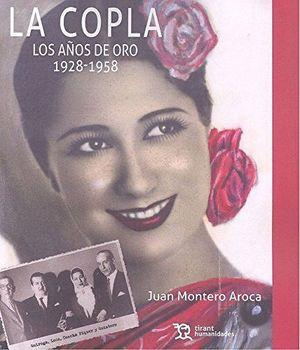 LA COPLA. LOS AÑOS DE ORO: 1928-1958