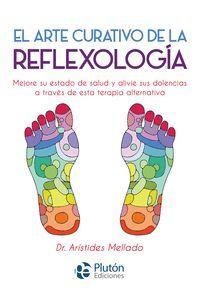 EL ARTE CURATIVO DE LA REFLEXOLOGIA