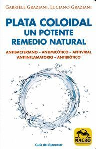 PLATA COLOIDAL UN POTENTE REMEDIO NATURAL