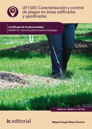 CARACTERIZACIÓN Y CONTROL DE PLAGAS EN ÁREAS EDIFICADAS Y AJARDINADAS. SEAG0110