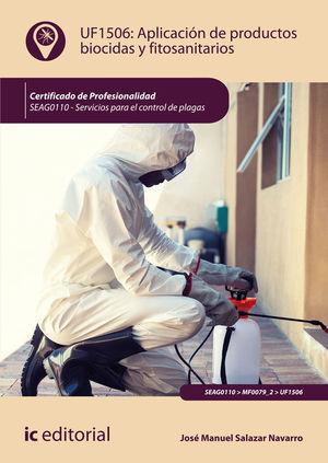 APLICACIÓN DE PRODUCTOS BIOCIDAS Y FITOSANITARIOS. SEAG0110 - SERVICIOS PARA EL