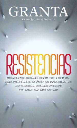 GRANTA 7 NUEVA EPOCA RESISTENCIAS