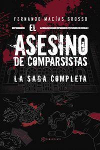 EL ASESINO DE COMPARSISTAS. LA SAGA COMPLETA