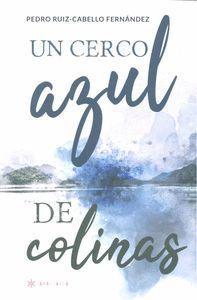 UN CERCO AZUL DE COLINAS