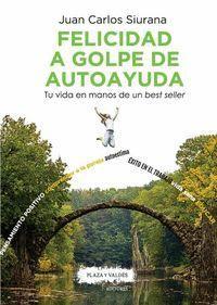 FELICIDAD A GOLPE DE AUTOAYUDA