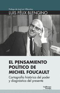 EL PENSAMIENTO POLÍTICO DE MICHEL FOUCAULT