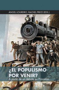 EL POPULISMO POR VENIR ?