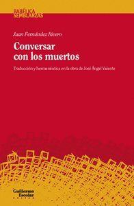 CONVERSAR CON LOS MUERTOS