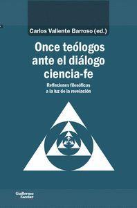 ONCE TEÓLOGOS ANTE EL DIÁLOGO CIENCIA-FE