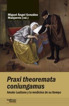 PRAXI THEOREMATA CONIUNGAMUS