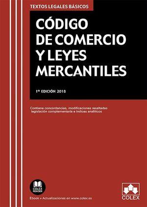 CÓDIGO DE COMERCIO (2018) Y LEYES MERCANTILES
