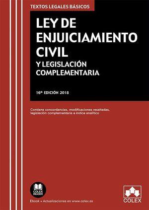 LEY DE ENJUICIAMIENTO CIVIL (2018) Y LEGISLACIÓN COMPLEMENTARIA