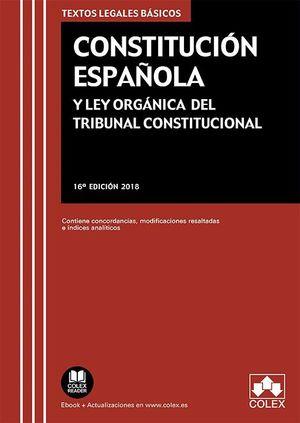 CONSTITUCIÓN ESPAÑOLA (2018) Y LEY ORGÁNICA DEL TRIBUNAL CONSTITUCIONAL