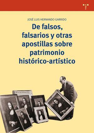 DE FALSOS, FALSARIOS Y OTRAS APOSTILLAS SOBRE PATRIMONIO HISTÓRICO-ARTÍSTICO