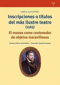 INSCRIPCIONES O TÍTULOS DEL MÁS ILUSTRE TEATRO (1565)