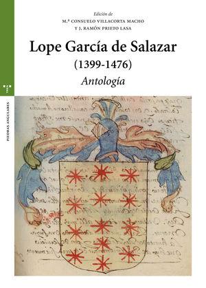 LOPE GARCÍA DE SALAZAR (1399-1476). ANTOLOGÍA