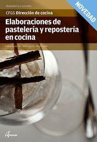 ELABORACIONES DE PASTELERIA Y REPOSTERIA EN COCINA (CFGS DIRECCION DE COCINA)
