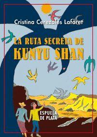 LA RUTA SECRETA DE KUNYU SHAN