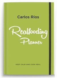 REAL FOODING PLANNER CARLOS RIOS