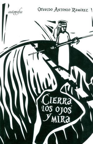 CIERRA LOS OJOS Y MIRA