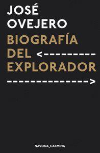 BIOGRAFÍA DEL EXPLORADOR