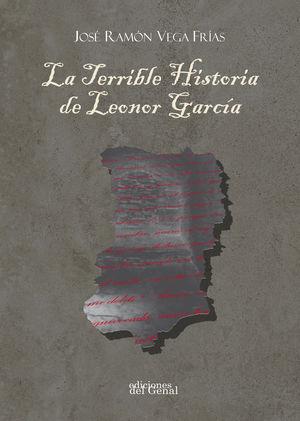 LA TERRIBLE HISTORIA DE LEONOR GARCÍA