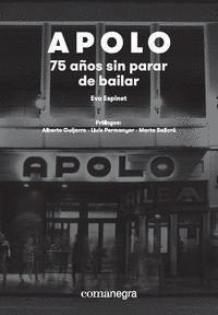 APOLO: 75 AÑOS SIN PARAR DE BAILAR